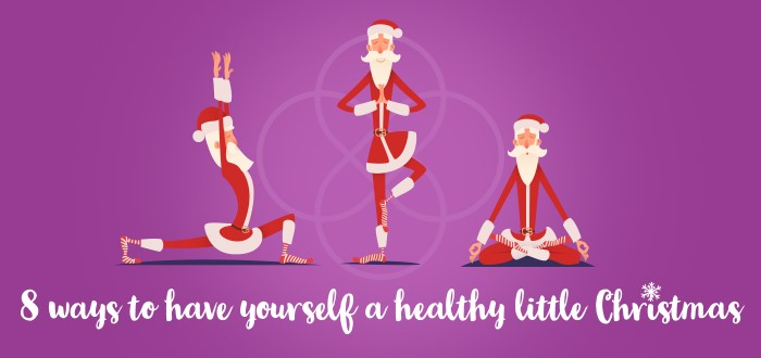 8 ways to have yourself a healthy little Christmas