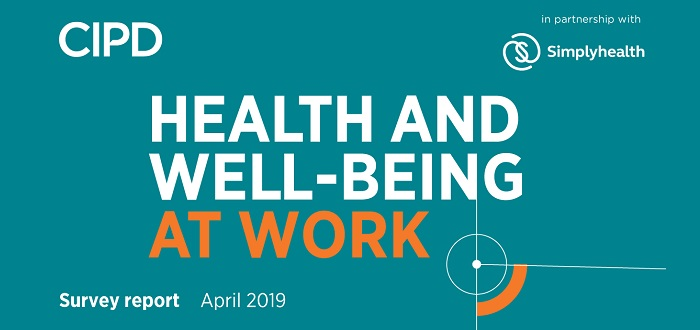 Health and well-being at work CIPD Survey 2019